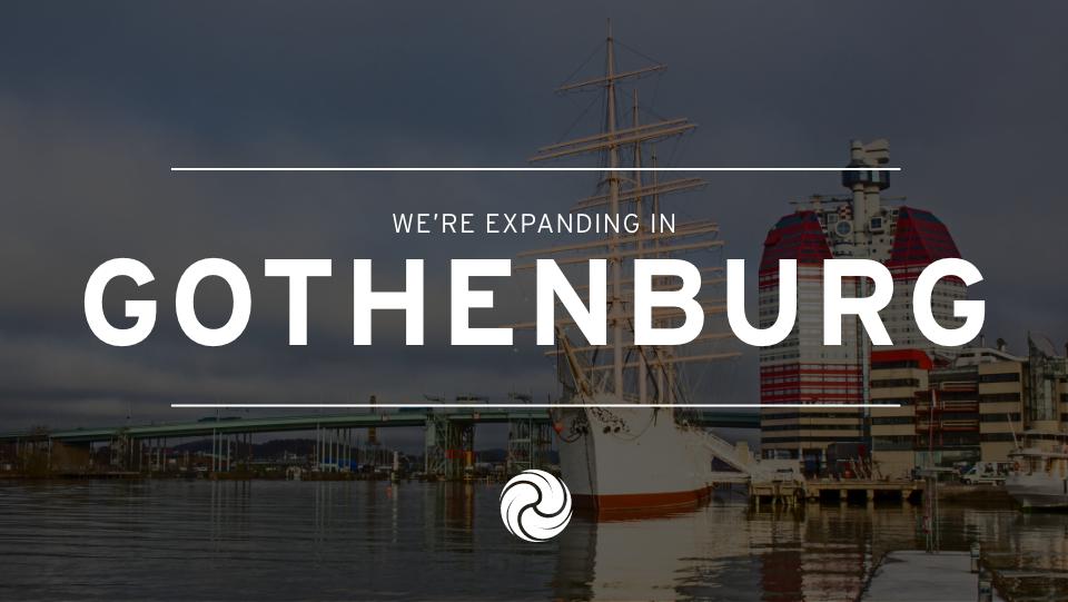 We're expanding in Gothenburg